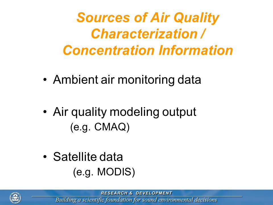 Sources of Air Quality Characterization / Concentration Information