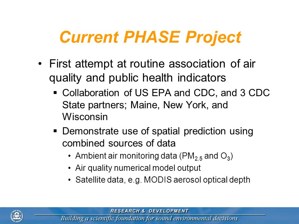 Current PHASE Project First attempt at routine association of air quality and public health indicators.