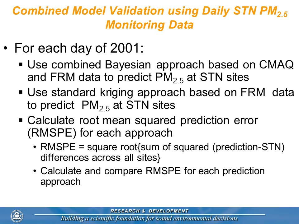 Combined Model Validation using Daily STN PM2.5 Monitoring Data