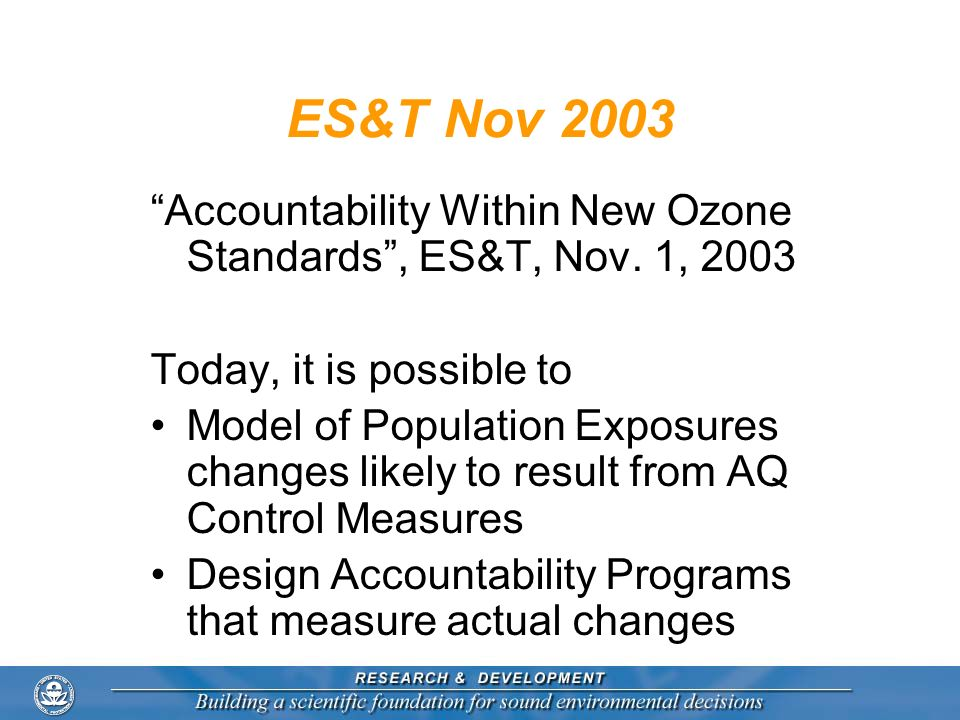 ES&T Nov 2003 Accountability Within New Ozone Standards , ES&T, Nov. 1, 2003. Today, it is possible to.