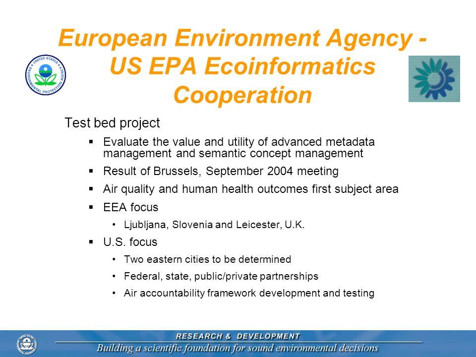 European Environment Agency - US EPA Ecoinformatics Cooperation