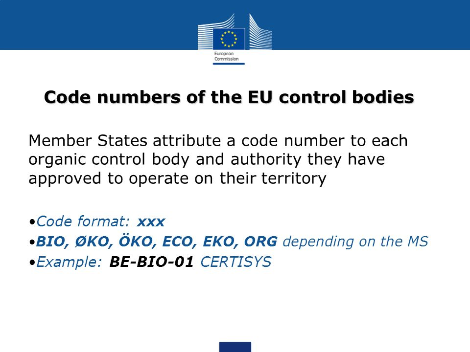 Code numbers of the EU control bodies