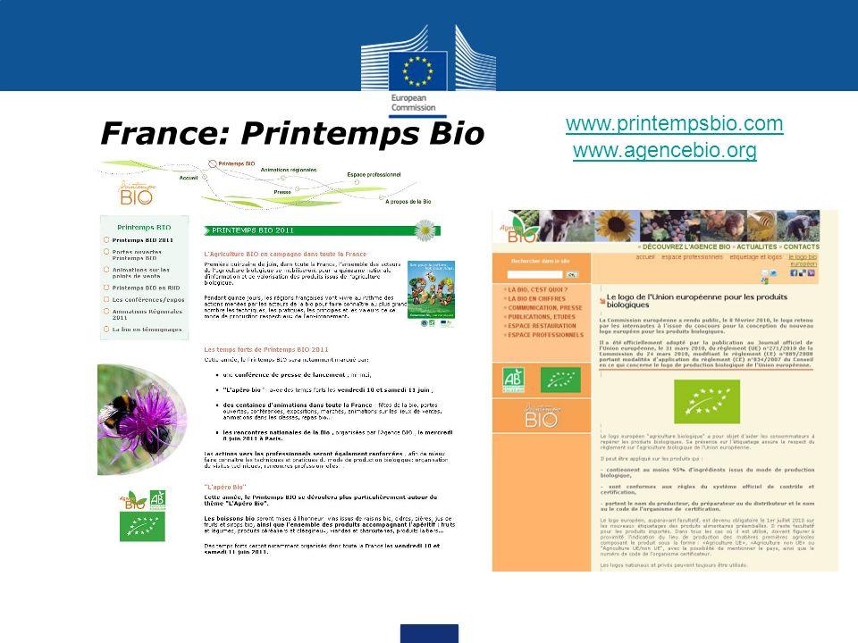 www.printempsbio.com France: Printemps Bio www.agencebio.org