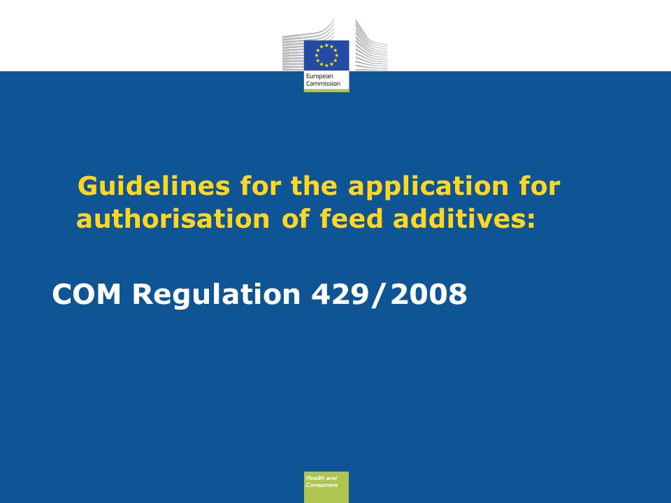 Guidelines for the application for authorisation of feed additives: