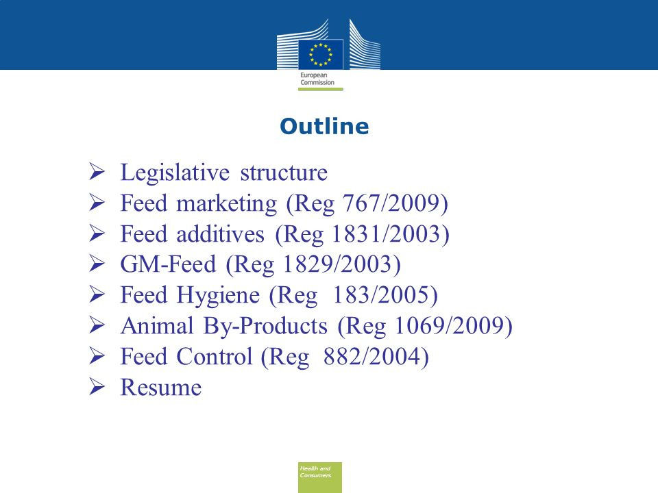 Legislative structure Feed marketing (Reg 767/2009)