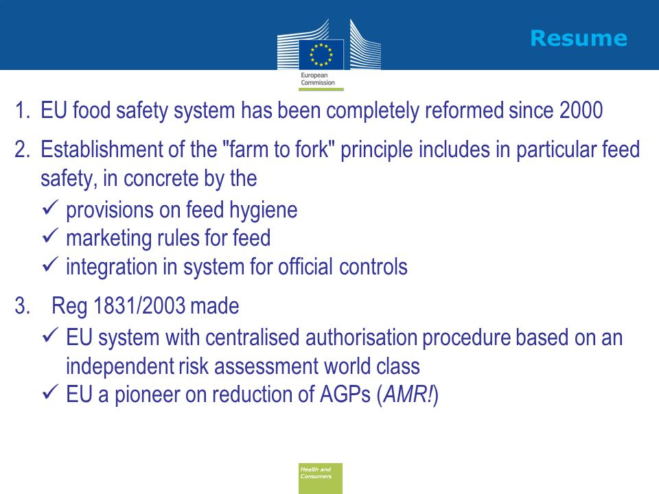 EU food safety system has been completely reformed since 2000