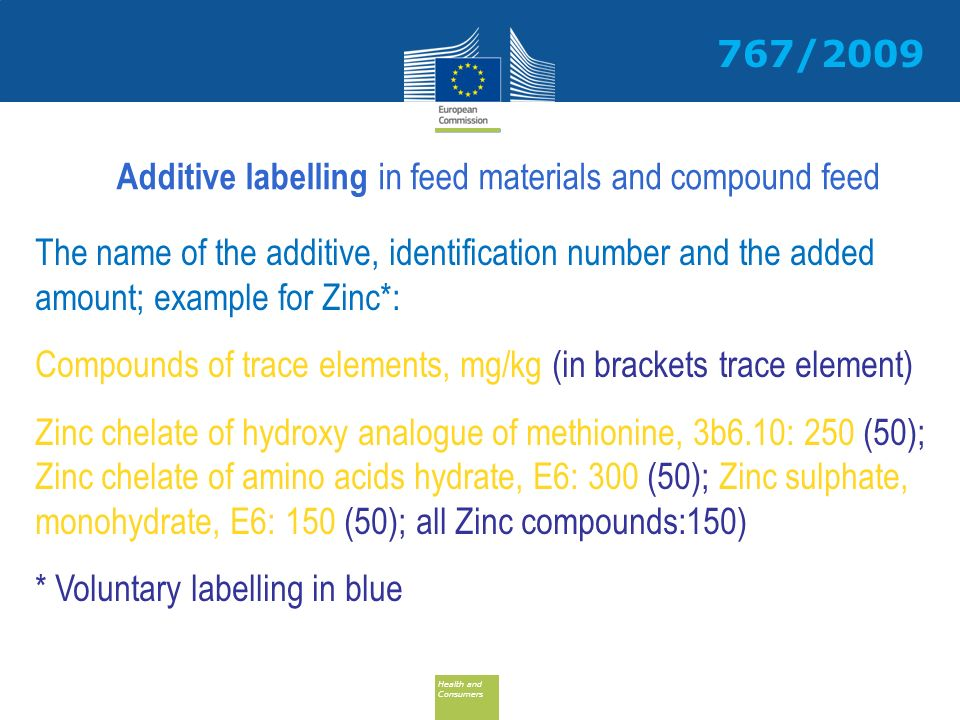 767/2009 Additive labelling in feed materials and compound feed.