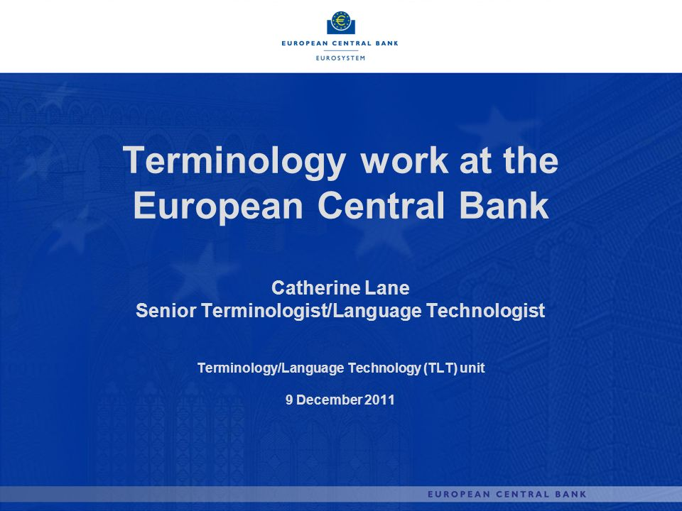 Terminology work at the European Central Bank