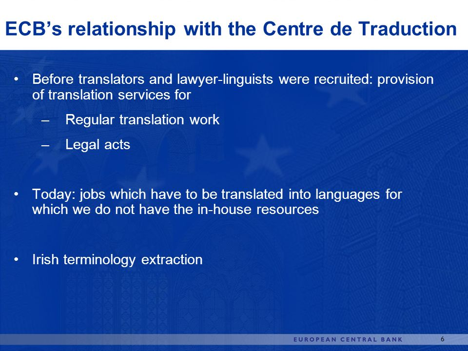 ECB's relationship with the Centre de Traduction