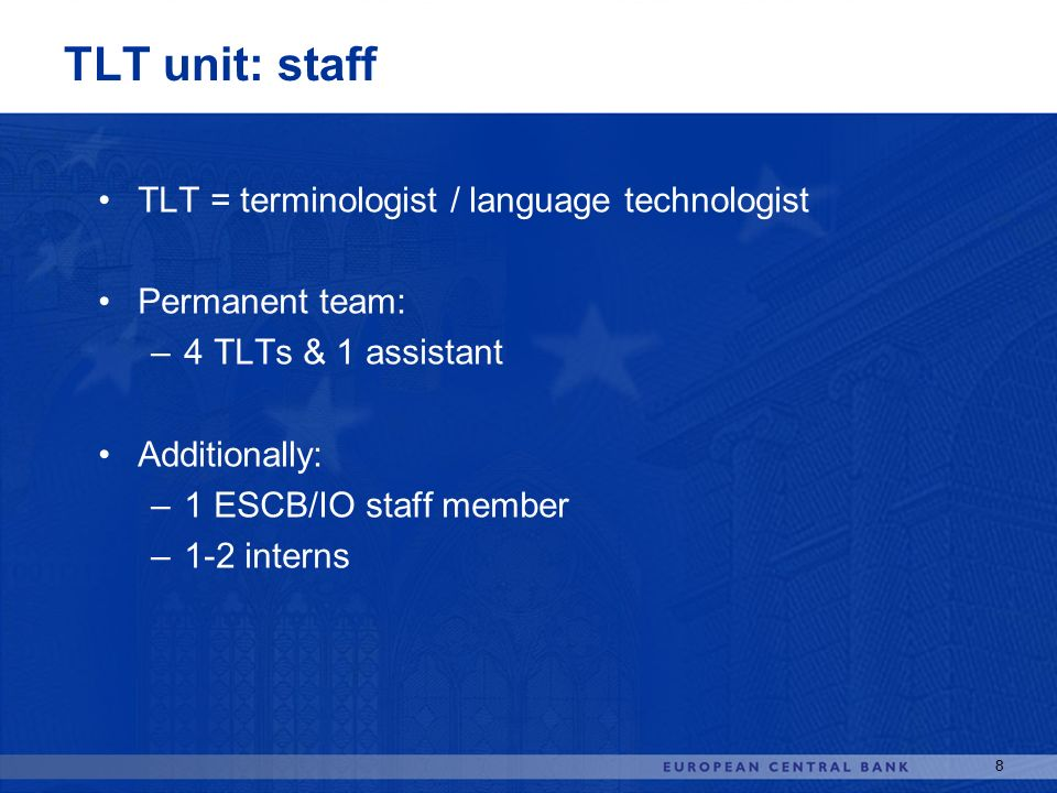 TLT unit: staff TLT = terminologist / language technologist