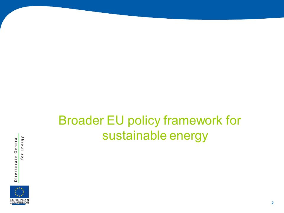 Broader EU policy framework for sustainable energy