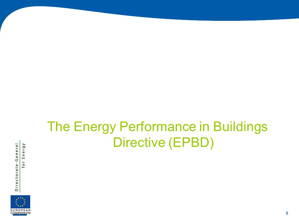 The Energy Performance in Buildings Directive (EPBD)