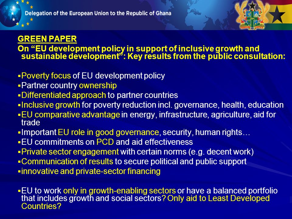 GREEN PAPER On EU development policy in support of inclusive growth and sustainable development : Key results from the public consultation:
