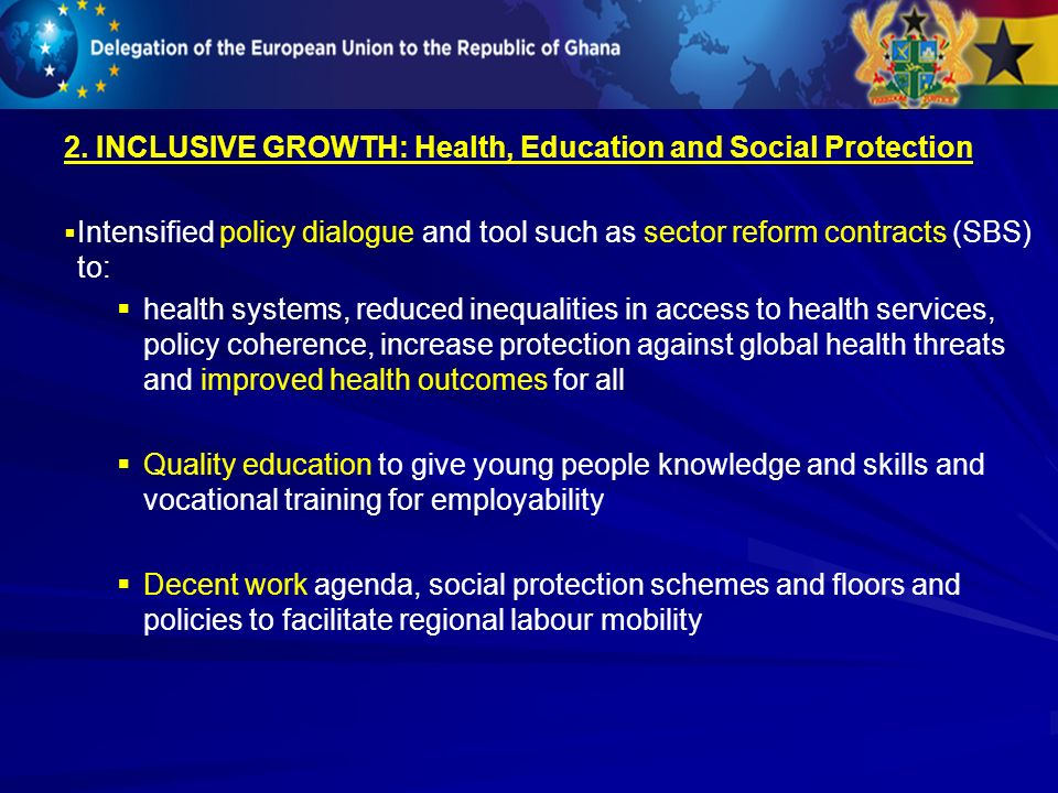 2. INCLUSIVE GROWTH: Health, Education and Social Protection