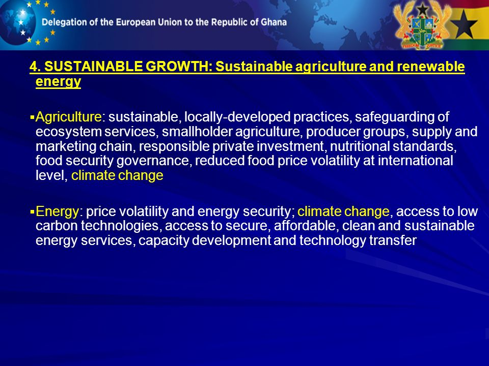 4. SUSTAINABLE GROWTH: Sustainable agriculture and renewable energy