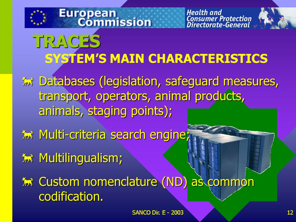 TRACES SYSTEM'S MAIN CHARACTERISTICS
