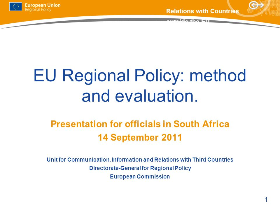 EU Regional Policy: method and evaluation.