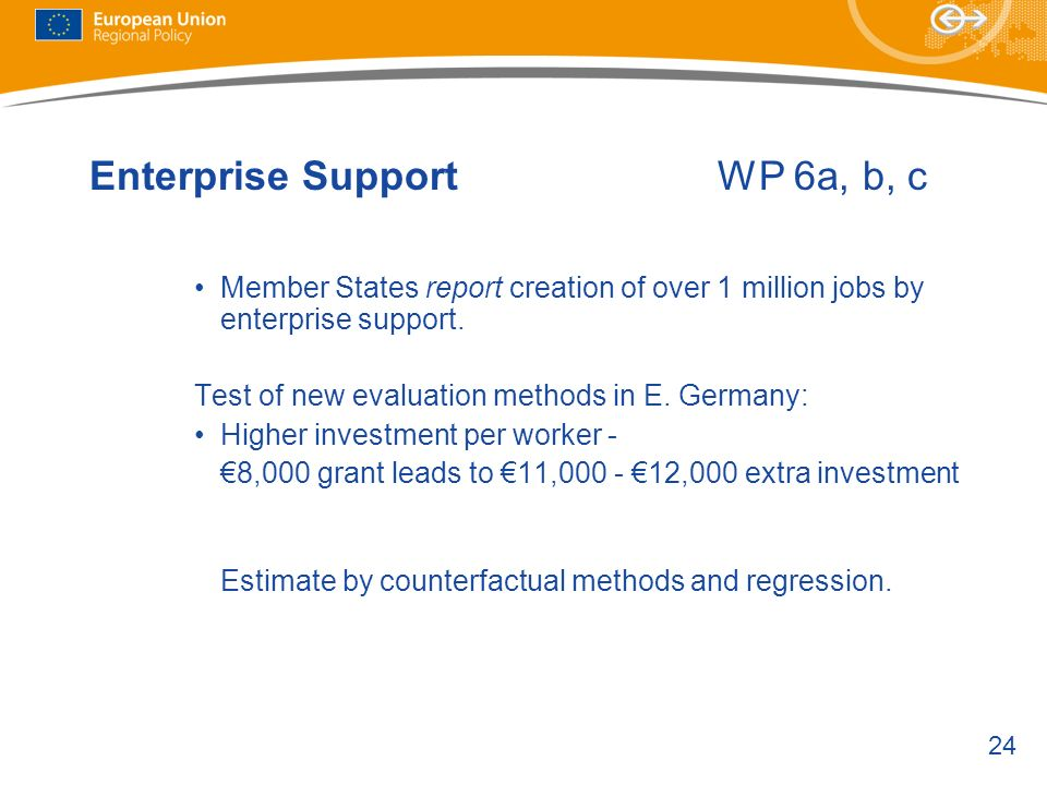 Enterprise Support WP 6a, b, c
