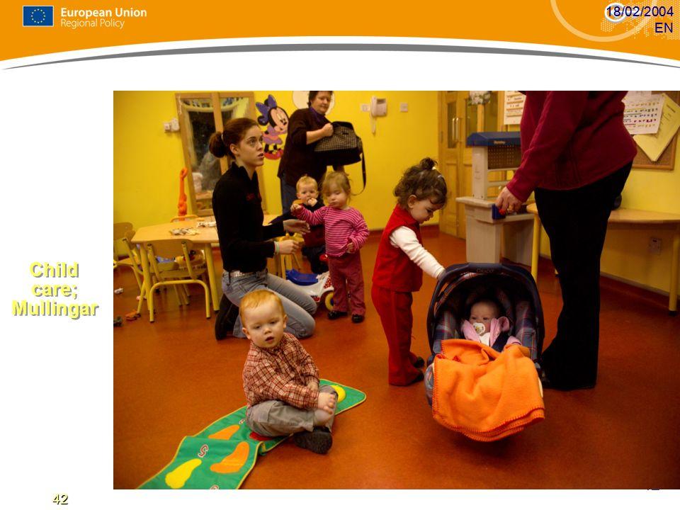 18/02/2004 EN 18/02/2004 EN Child care; Mullingar 42 42 42 42