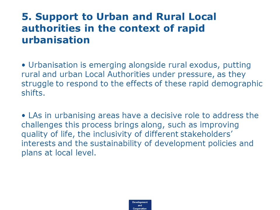 5. Support to Urban and Rural Local authorities in the context of rapid urbanisation