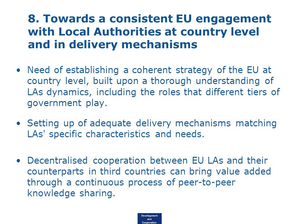 8. Towards a consistent EU engagement with Local Authorities at country level and in delivery mechanisms