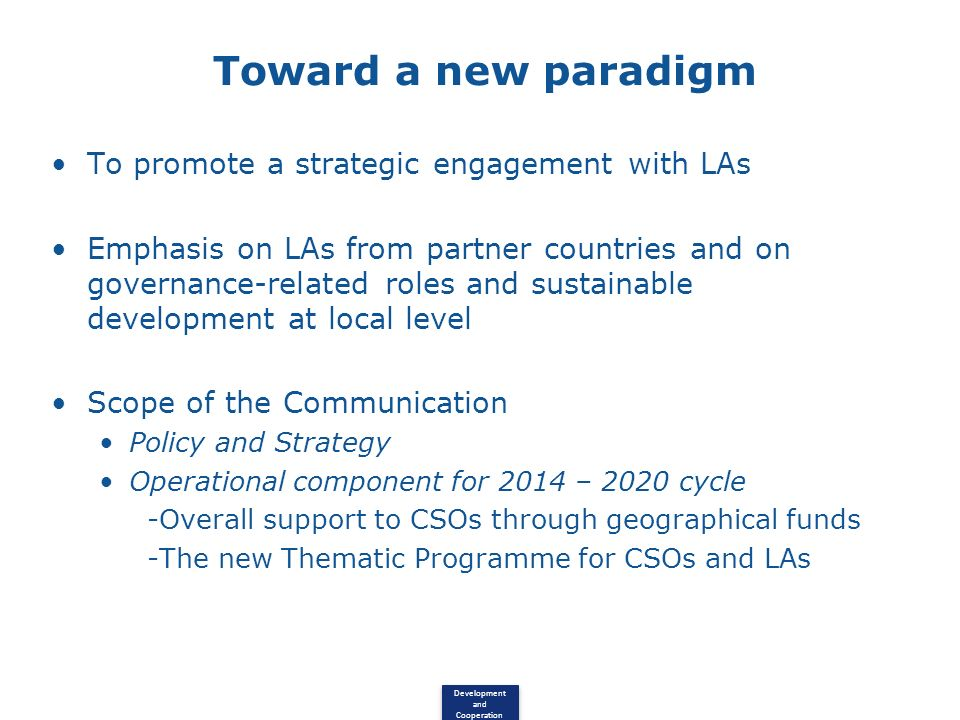 Toward a new paradigm To promote a strategic engagement with LAs