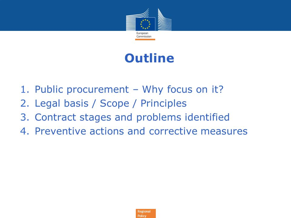 Outline Public procurement – Why focus on it