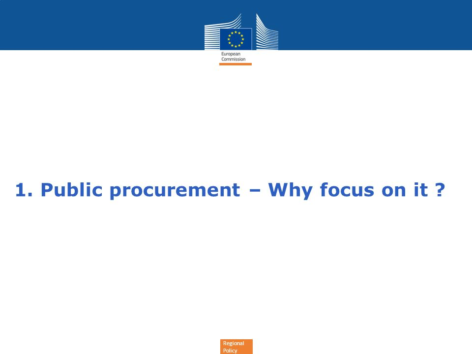 1. Public procurement – Why focus on it
