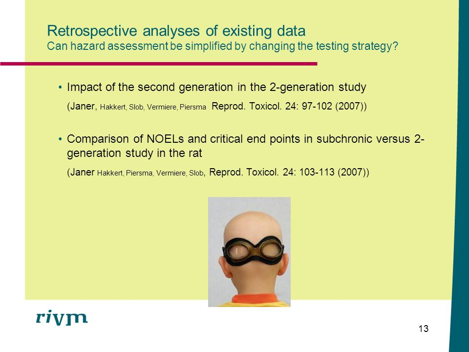 Retrospective analyses of existing data Can hazard assessment be simplified by changing the testing strategy