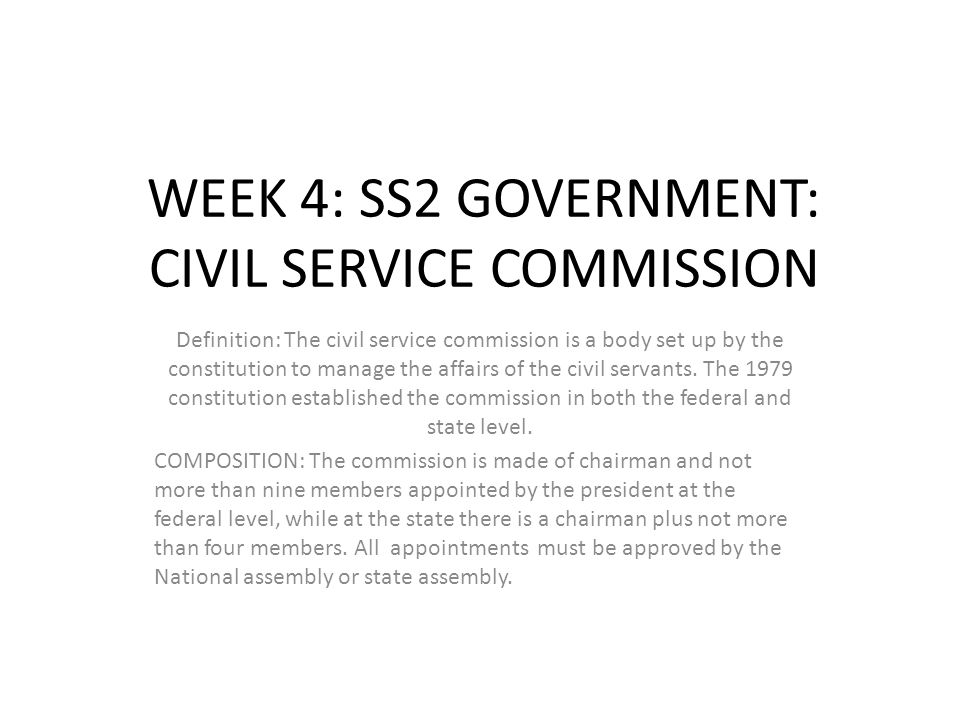 WEEK 4: SS2 GOVERNMENT: CIVIL SERVICE COMMISSION
