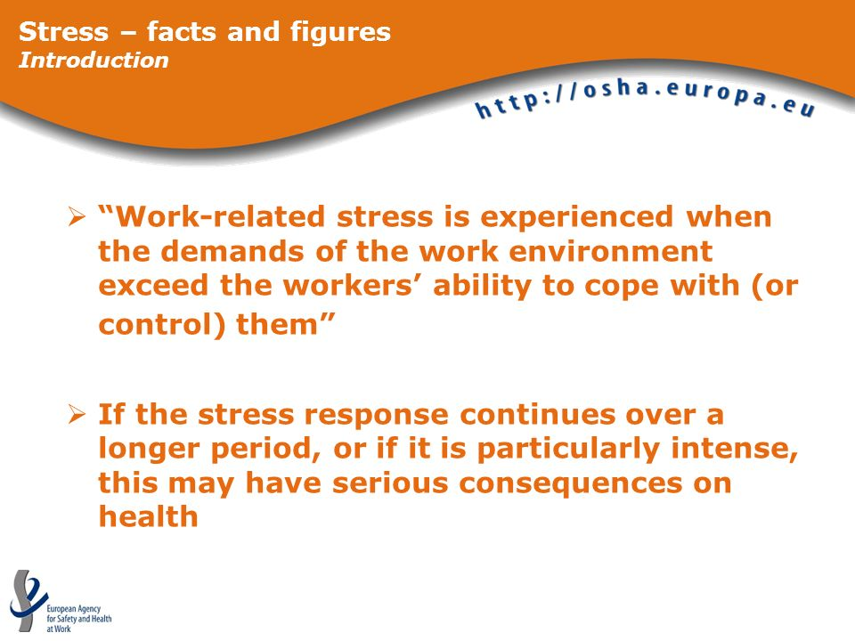 Stress – facts and figures Introduction