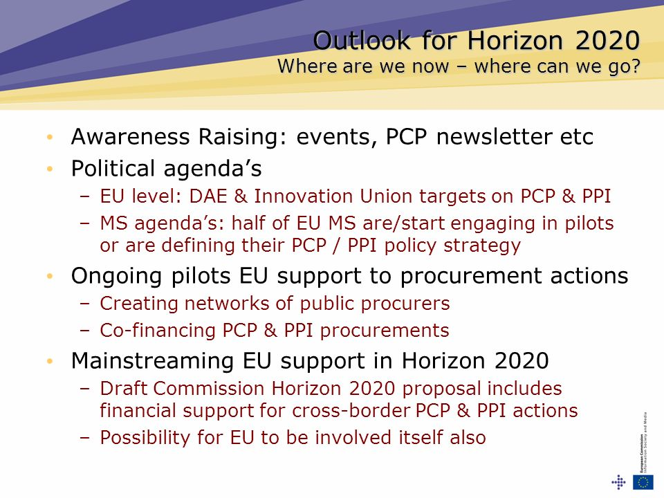 Outlook for Horizon 2020 Where are we now – where can we go