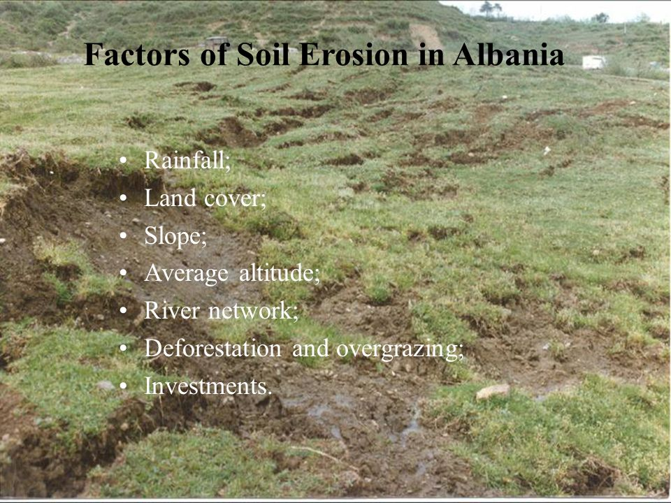Factors of Soil Erosion in Albania