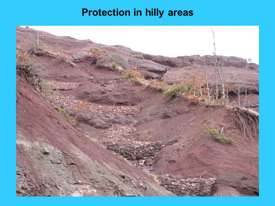 Protection in hilly areas