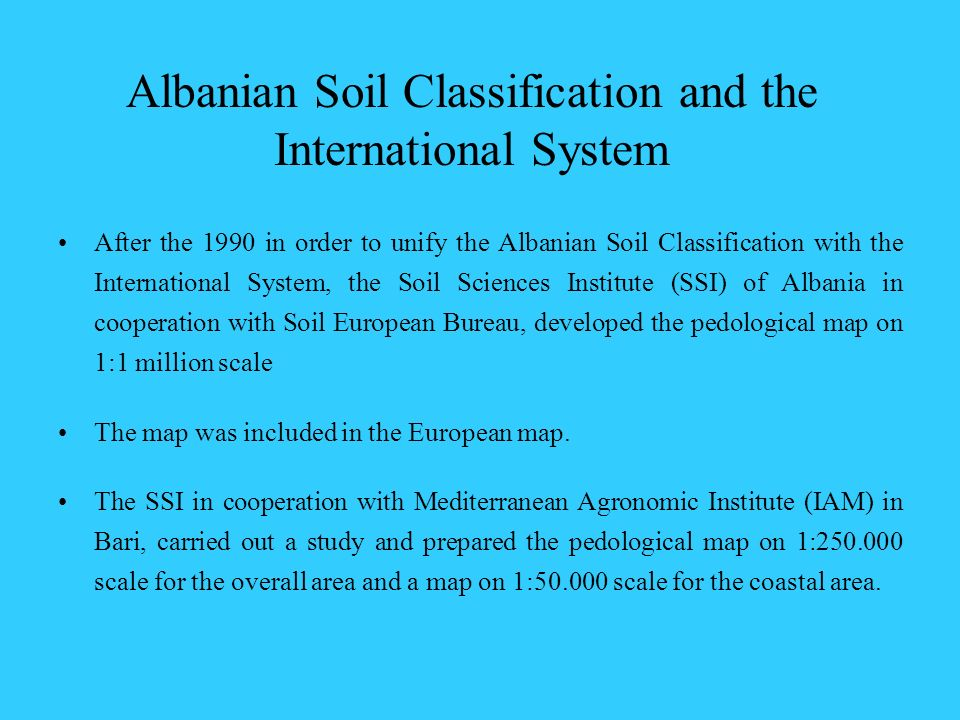 Albanian Soil Classification and the International System