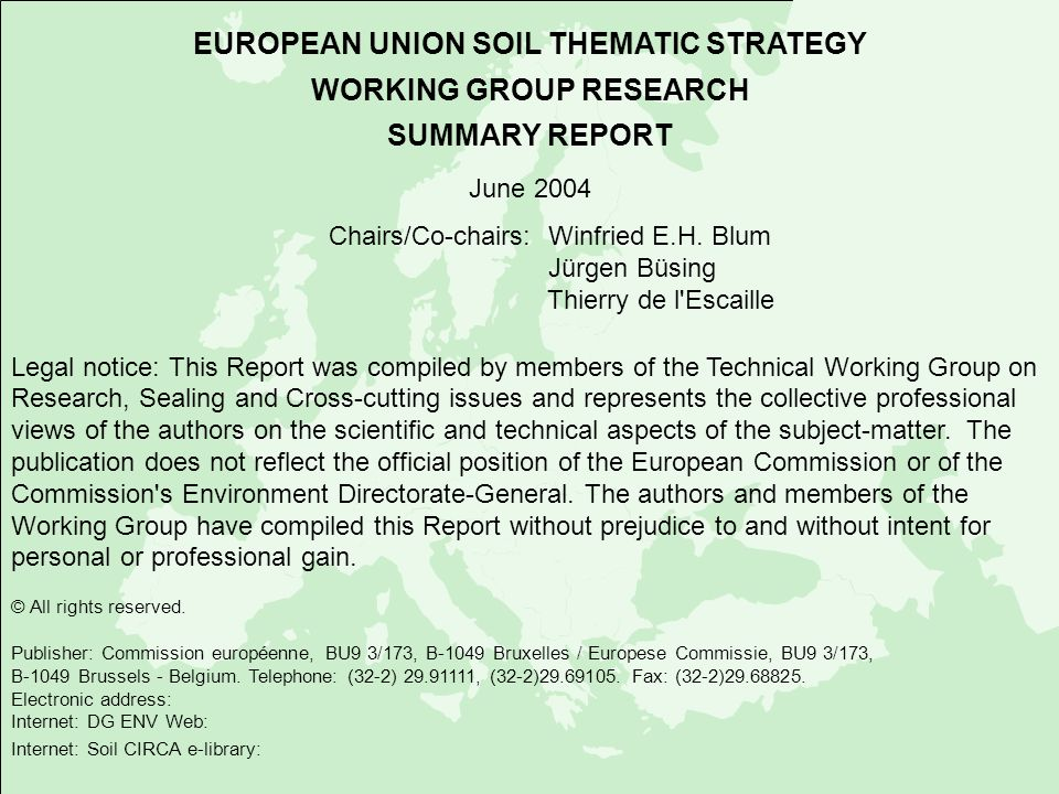 EUROPEAN UNION SOIL THEMATIC STRATEGY WORKING GROUP RESEARCH