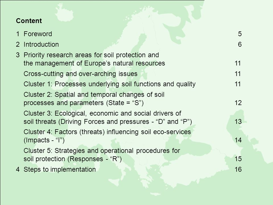Content 1 Foreword 5. 2 Introduction 6. 3 Priority research areas for soil protection and.