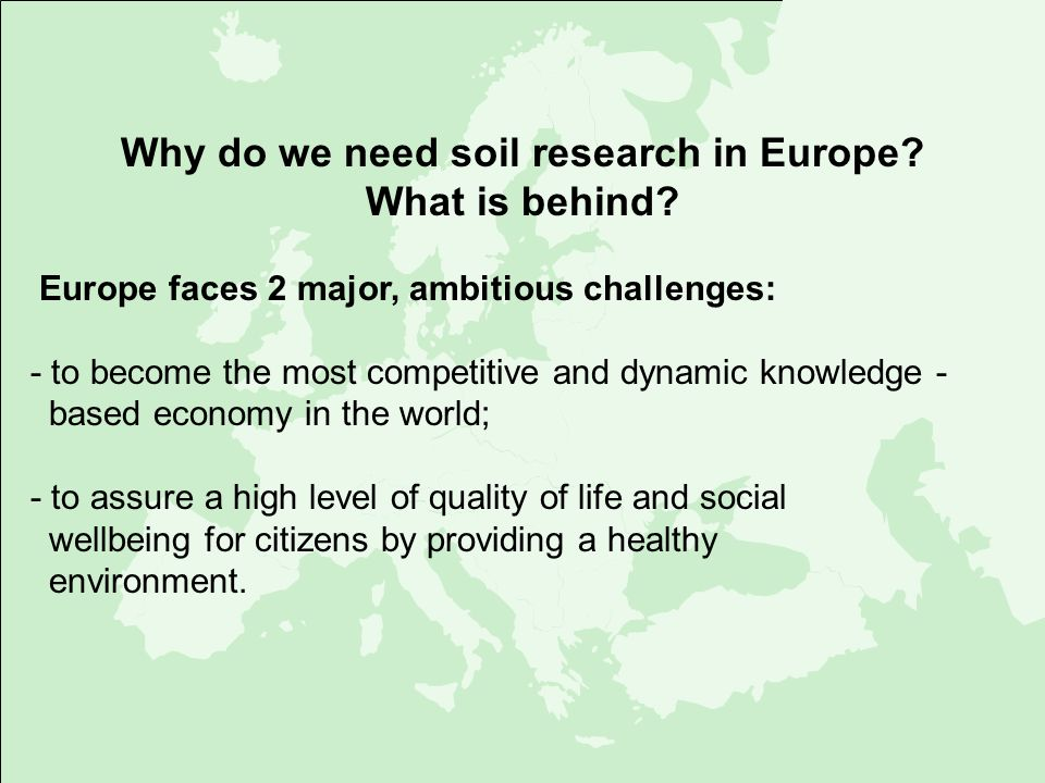 Why do we need soil research in Europe