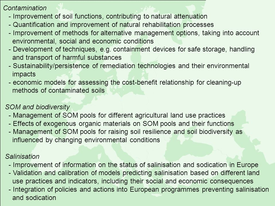 Contamination - Improvement of soil functions, contributing to natural attenuation.