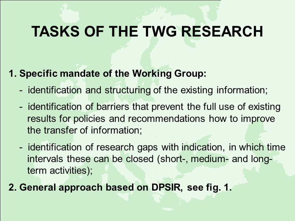 TASKS OF THE TWG RESEARCH