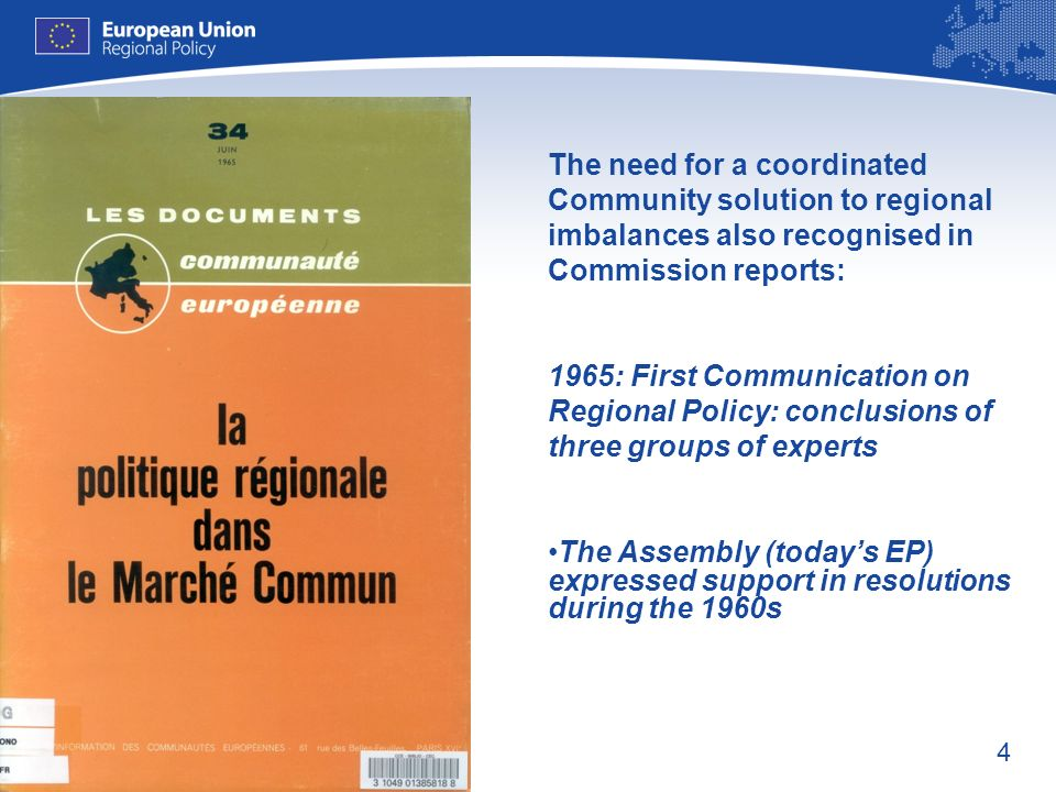 The need for a coordinated Community solution to regional imbalances also recognised in Commission reports: