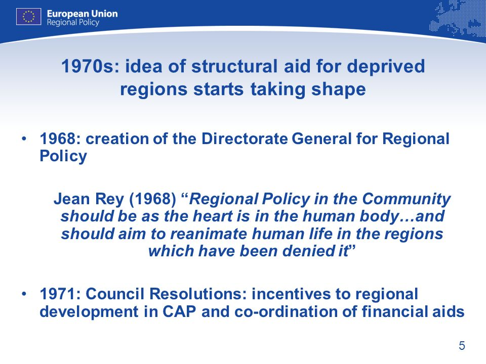 1970s: idea of structural aid for deprived regions starts taking shape