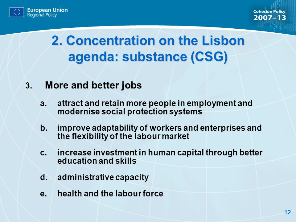 2. Concentration on the Lisbon agenda: substance (CSG)