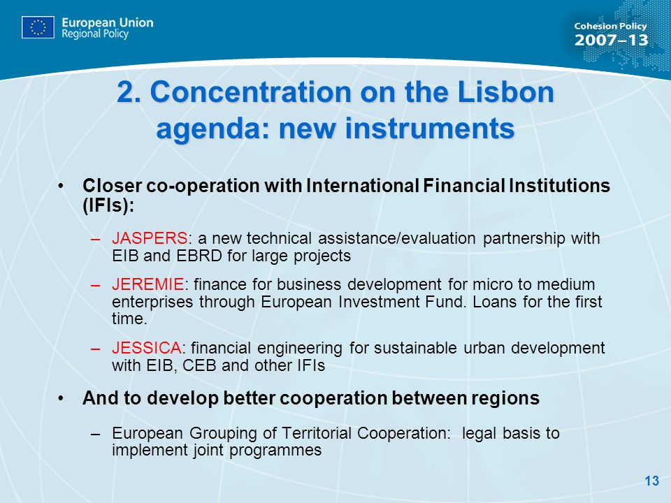 2. Concentration on the Lisbon agenda: new instruments