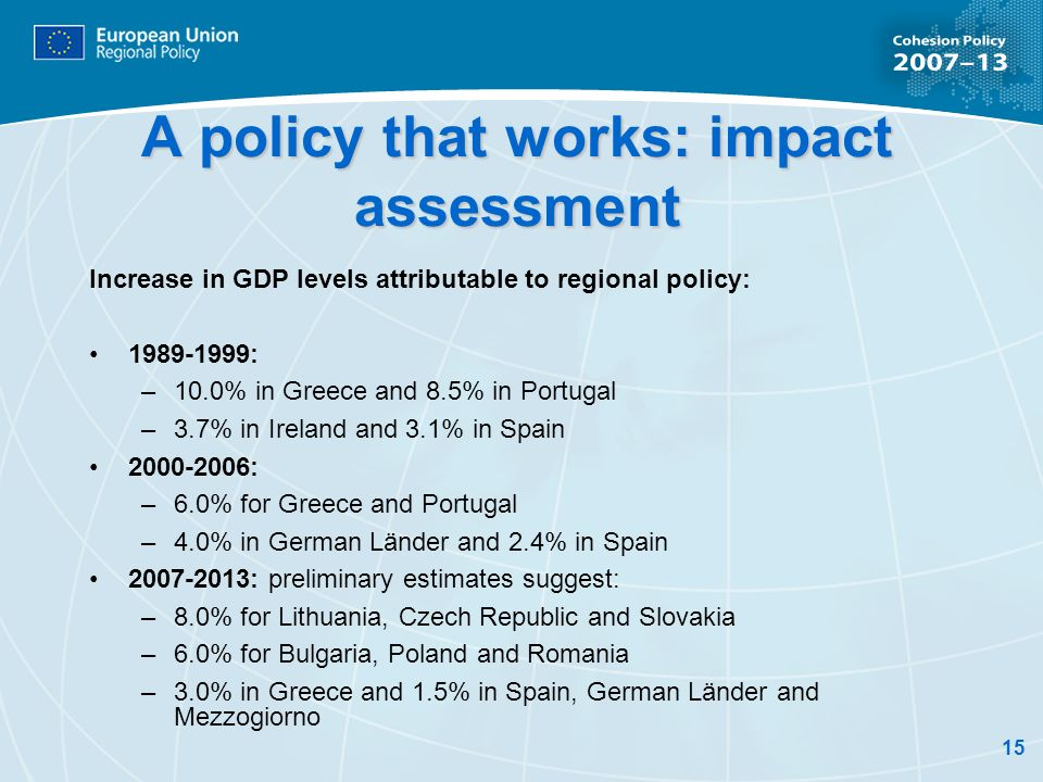 A policy that works: impact assessment