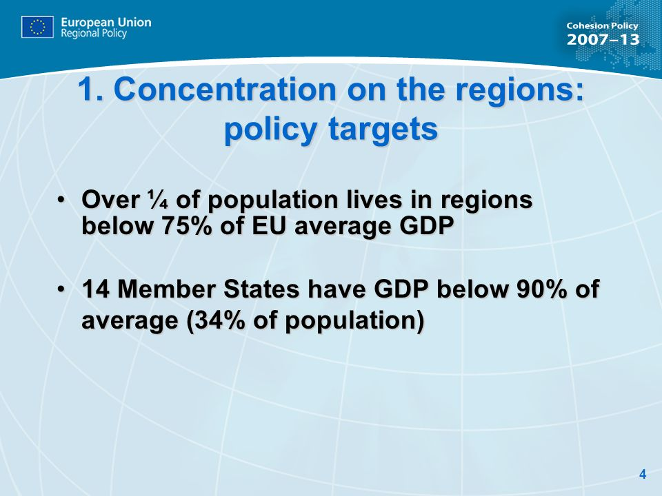 1. Concentration on the regions: policy targets