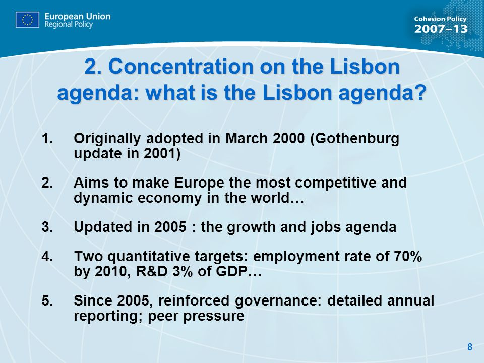 2. Concentration on the Lisbon agenda: what is the Lisbon agenda