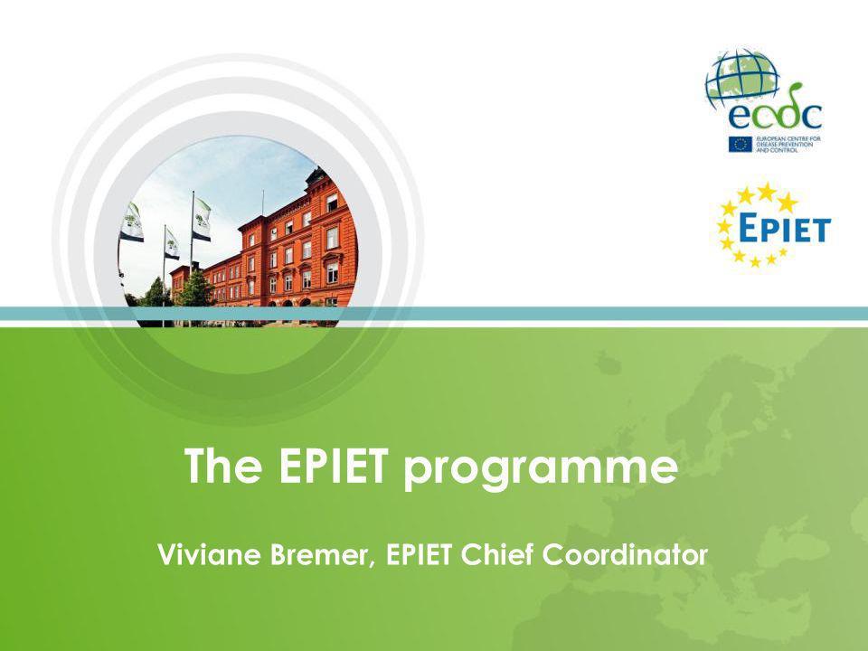 Viviane Bremer, EPIET Chief Coordinator