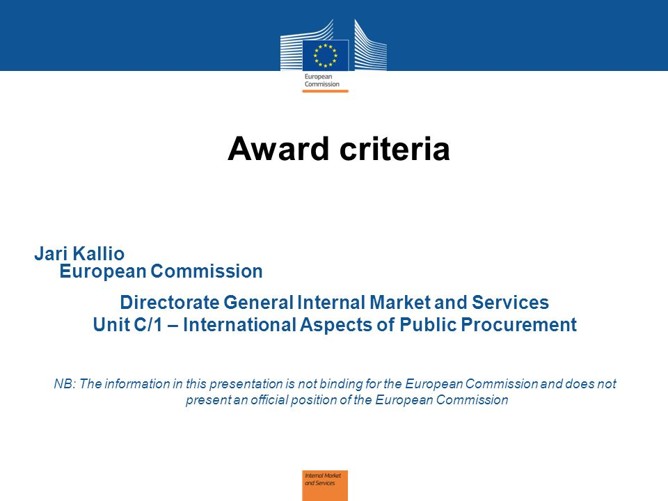 Award criteria Jari Kallio European Commission