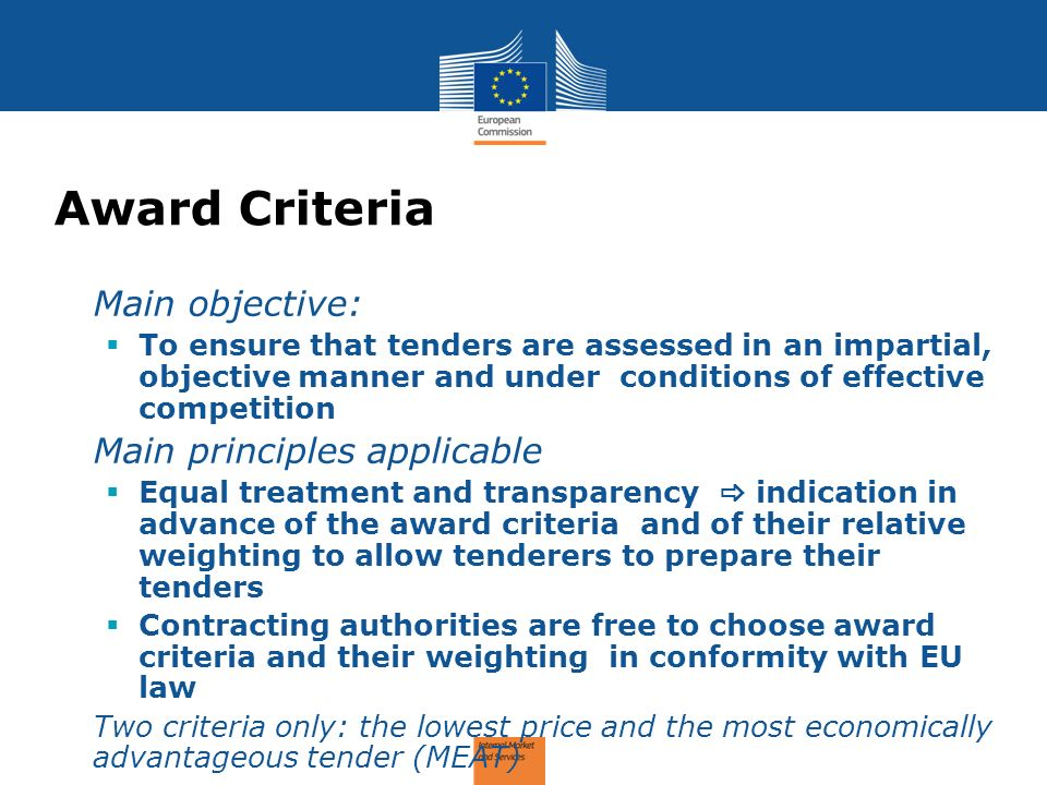 Award Criteria Main objective: Main principles applicable